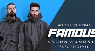 Famous Lyrics – Arjun Kanungo