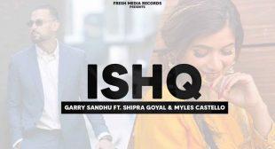 Ishq Lyrics – Garry Sandhu