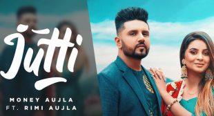 Jutti Lyrics – Money Aujla