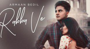 Rabba Ve Lyrics – Armaan Bedil