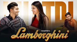 Lamborghini Lyrics – Khatri