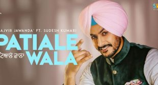 Patiale Wala Lyrics – Rajvir Jawanda