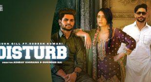 Disturb Lyrics – Sukh Gill