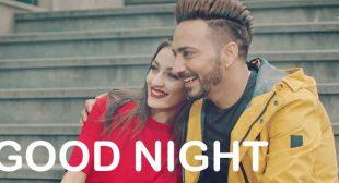 Good Night Lyrics – Kamal Khaira