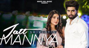Jatt Mannya Lyrics – Shivjot