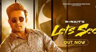 Let's See Lyrics – R Nait