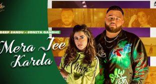 Mera Jee Karda Lyrics – Deep Jandu