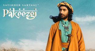 Pakeezgi Lyrics – Satinder Sartaaj