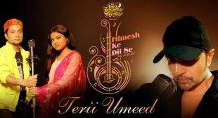 Teri Umeed Lyrics – Pawandeep Rajan