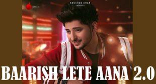 Baarish Lete Aana 2.0 Lyrics