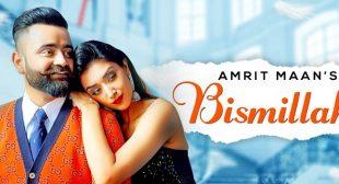 Bismillah Lyrics – Amrit Maan