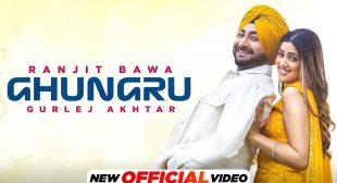 Ghungru Lyrics – Ranjit Bawa