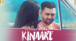 Kinaare Lyrics – Sharry Maan