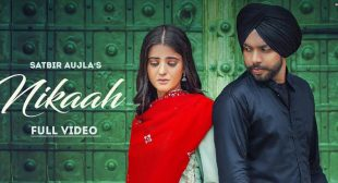 Nikaah Lyrics – Satbir Aujla