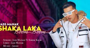 Shaka Laka Boom Boom Lyrics – Jass Manak