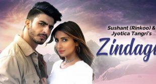 Zindagi Lyrics – Sushant Rinkoo