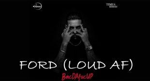 Ford (Loud AF) Lyrics