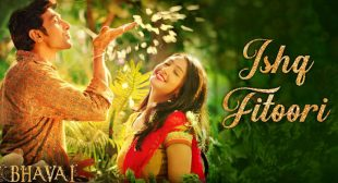 Ishq Fitoori Lyrics – Bhavai