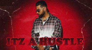 Itz A Hustle Lyrics