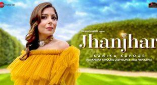 Jhanjhar Lyrics – Kanika Kapoor