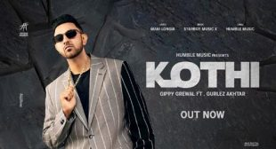 Kothi Lyrics – Gippy Grewal