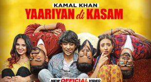Yaariyan Di Kasam Lyrics – Kamal Khan