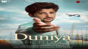 Duniya Chhor Doon – Darshan Raval
