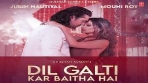 Dil Galti Kar Baitha Hai – Jubin