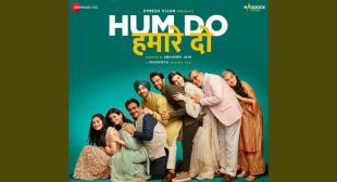 Dum Gutkoon Lyrics – Hum Do Hamare Do