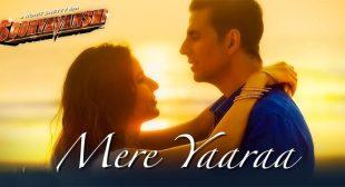 Mere Yaara Lyrics – Sooryavanshi