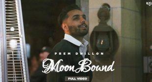 MOON BOUND LYRICS – PREM DHILLON | LyricsBull.com