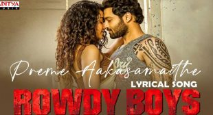 Preme Aakasamaithe Lyrics – Rowdy Boys