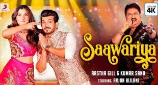 Saawariya Lyrics – Aastha Gill