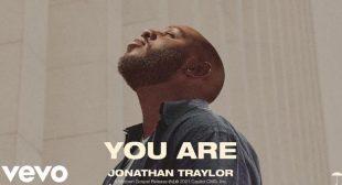 You Are Lyrics – Jonathan Traylor